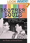 Brother-Souls: John Clellon Holmes, J...