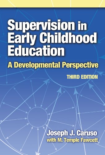 Supervision in Early Childhood Education: A Developmental...