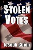 STOLEN VOTES