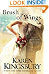 Brush of Wings: A Novel (Angels Walki...