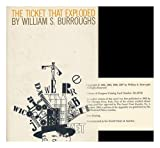 THE TICKET THAT EXPLODED (1299676782) by BURROUGHS, William S.