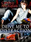 """Drive Me to Distraction"" av Caitlyn Nicholas"