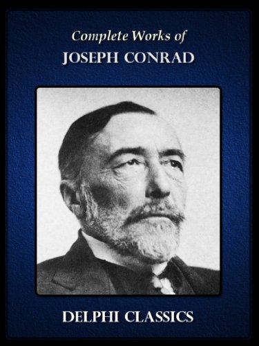 Joseph Conrad - Delphi Complete Works of Joseph Conrad US (Illustrated)