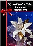 Gumpaste Flowers One Beginners Guide to Sugar Flowers DVD