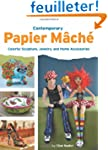 Contemporary Papier Mache: Colorful S...