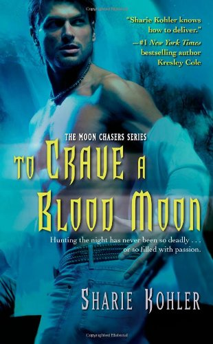 Image of To Crave a Blood Moon (Moon Chasers, Book 3)