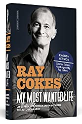 My Most Wanted Life - English Edition - The Autobiography | Handsigned by Ray Cokes