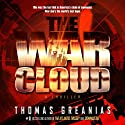The War Cloud (       UNABRIDGED) by Thomas Greanias Narrated by Allyson Ryan