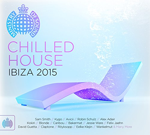 Various Artists - Chilled House Ibiza - Zortam Music