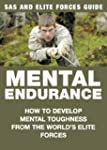 Mental Endurance: How to Develop Ment...