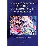 Romances de Berilo y Noctiluca. Las Pateras, Requiem al Homo Sapiens