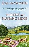Harvest at Mustang Ridge