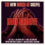 echange, troc Holy Groove - New sound of gospel (1997)