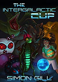 The Intergalactic Cup by Simon Gill ebook deal