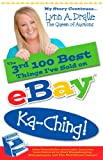 img - for The 3rd 100 Best Things I've Sold on... eBay Ka-Ching!: My Story Continues by The Queen of Auctions book / textbook / text book