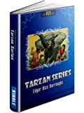 TARZAN SERIES: Books 1-8 (Tarzan of the Apes, The Return of Tarzan, The Beasts of Tarzan, The Son of Tarzan, Tarzan and the Jewels of Opar, Jungle Tales ... Tarzan the Terrible) (TARZAN SERIES: FLT)