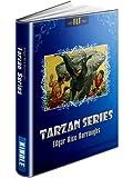 TARZAN SERIES: Books 1-8 (Tarzan of the Apes, The Return of Tarzan, The Beasts of Tarzan, The Son of Tarzan, Tarzan and the Jewels of Opar, Jungle Tales ... Tarzan the Terrible) (TARZAN SERIES: FLT)