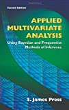 img - for Applied Multivariate Analysis: Using Bayesian and Frequentist Methods of Inference, Second Edition (Dover Books on Mathematics) book / textbook / text book