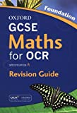 Steve Cavill GCSE Maths for OCR Foundation Revision Guide