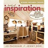 Where Women Create: Book of Inspirationby Jo Packham