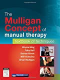 img - for The Mulligan Concept of Manual Therapy: Textbook of Techniques, 1e book / textbook / text book