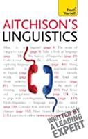 Aitchison's Linguistics: Teach Yourself (English Edition)