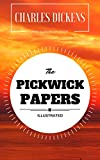 Image of The Pickwick Papers: By Charles Dickens : Illustrated - Original & Unabridged (Free Audiobook Inside)