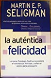 AUTENTICA FELICIDAD, LA (8466619062) by Martin Seligman
