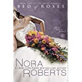 Bed of Roses: Book Two in the Bride Quartetby Nora Roberts