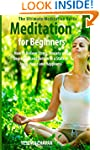 Meditation for Beginners: How to Reli...
