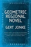 Geometric Regional Novel (156478231X) by Gert Jonke
