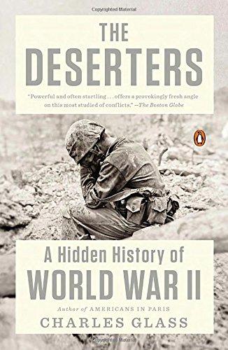 The Deserters: A Hidden History of World War II PDF