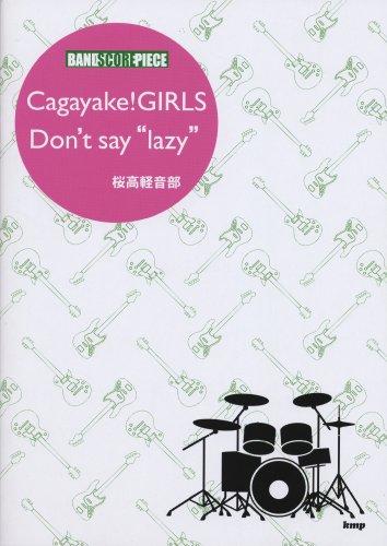"""Cagayake!girls/don't say""""lazy"""""""
