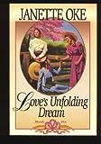 Love's Unfolding Dream - Book Six (0553805746) by Oke, Janette