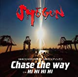 Chase the way-SHOGUN