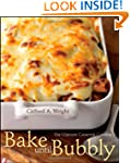 Bake until Bubbly: The Ultimate Casse...