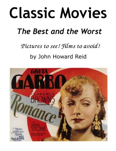 Classic Movies The Best and the Worst Pictures to see! Films to avoid! PDF