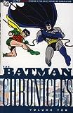Batman Chronicles Volume 10. (0857680145) by Finger, Bill