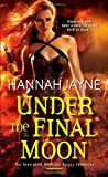 Under The Final Moon (Underworld Detective Agency)