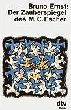Der Zauberspiegel des M.C. Escher (German Edition) (3423028793) by Ernst, Bruno