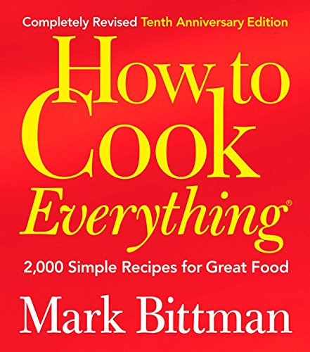 How-to-Cook-Everything-2000-Simple-Recipes-for-Great-Food10th-Anniversary-Edition