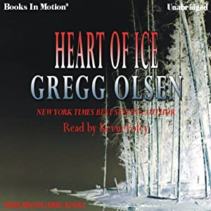 Heart of Ice: Emily Kenyon Series, Book 2 | [Gregg Olsen]