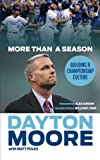img - for More Than a Season: Building a Championship Culture book / textbook / text book