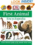 First Animal Encyclopedia (Dk First R...