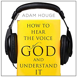 How to Hear the Voice of God and Understand It Audiobook