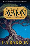 Child of the Dark Prophecy (The Great Tree of Avalon, Book 1) (0399237631) by Barron, T. A.