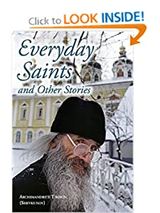 Everyday Saints (Russian Orthodox) Archimandrite Tikhon