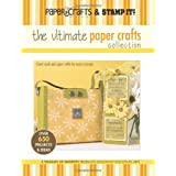 "Paper Crafts Magazine and Stamp It!: The Ultimate Paper Crafts Collectionvon ""Leisure Arts"""