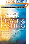 The Hidden Power of Prayer and Fastin...