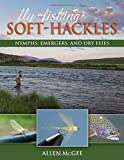 img - for Fly-Fishing Soft-Hackles: Nymphs, Emergers, and Dry Flies book / textbook / text book